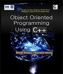 Object Oriented Programming using C++ Book for CS/IT